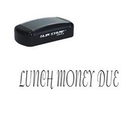 Slim Pre-Inked Lunch Money Due School Stamp