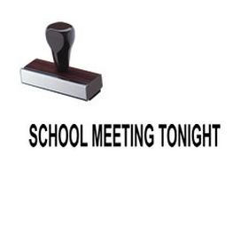School Meeting Tonight Rubber Stamp