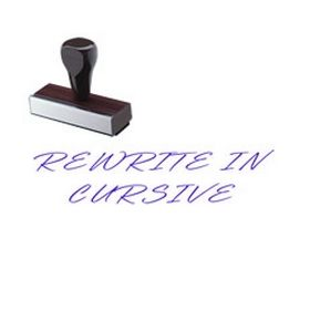 Regular Rewrite in cursive Rubber Stamp