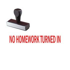 No Homework Turned In Rubber Stamp