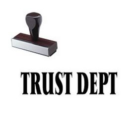 Regular Trust Dept Rubber Stamp (Large)
