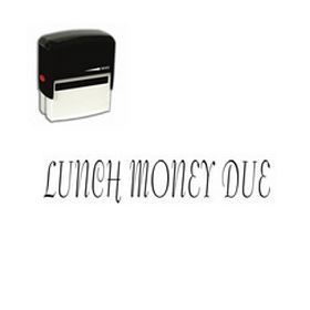Large Self Inking Lunch Money Due Rubber Stamp