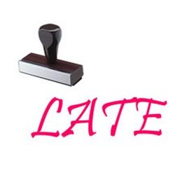 Large Regular Late Rubber Stamp