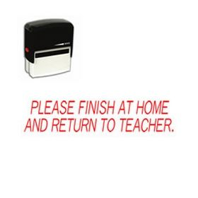Please Finish At Home And Return To Teacher Stamp