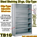 20ga. CLOSED STEEL SHELVING/ CLIP / TB1G