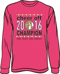 Cheer Off 2016 Champion Long Sleeve T-Shirt