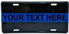 Reflective CUSTOM Police Thin Blue Line License Plate