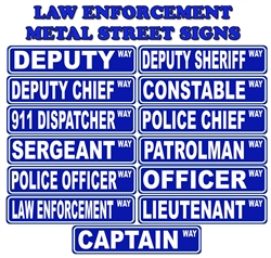 "Law Enforcement Metal 6"" by 24"" Novelty Street Signs"