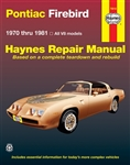 1970 - 1981 Pontiac Firebird & Trans Am Haynes Repair Manual