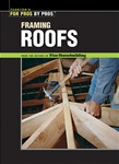 Taunton Press 070634 Taunton's for Pros By Pros: Framing Roofs, Paperback 8-1/2 x 11 in. 160 pages, with color photos and drawings