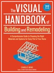 Taunton Press 071297 Taunton's The Visual Handbook of Building and Remodeling, 3rd Edition Paperback 8 1/8 x 10 7/8 in. 640 pages with 1600 drawings  Published 2009