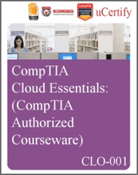 uCertify Prepkit Software for CompTIA Cloud Essentials (CLO-001) exam eLearning Course - CompTIA Recommended