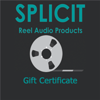 Give tapeheads what they want with a gift certificate from Splicit Reel Audio Products!