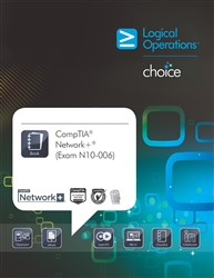 LogicalCHOICE CompTIA Network+ (Exam N10-006) Print/Electronic Training Bundle