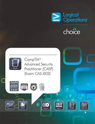LogicalCHOICE CompTIA Advanced Security Practitioner (CASP) (Exam CAS-002) Instructor Print/Electronic Training Bundle