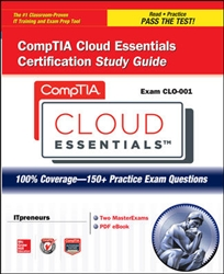 CompTIA Cloud Essentials Certification Study Guide (Exam CLO-001)