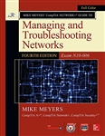Mike Meyers' CompTIA Network+ Guide to Managing and Troubleshooting Networks, Fourth Edition (Exam N10-006) (Mike Meyers' Computer Skills)