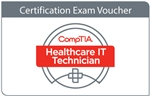 CompTIA Healthcare IT Technician Voucher