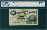 Sweden, P-27j, 10 Kronor, 1915, Signatures: two unidentified,  12 Fine, COMMENT:  repaired tear