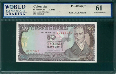 Colombia, P-425a(2)*, 50 Pesos Oro, 1.1.1985, Signatures: Mejia/Manrique,  61 Uncirculated,  REPLACEMENT