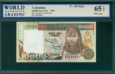 Colombia, P-437A(2), 10,000 Pesos Oro, 1994, Signatures: Montoya/Saldarriaga,  65 TOP UNC Gem