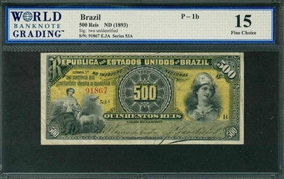 Brazil, P-001b, 500 Reis, ND (1893), Signatures: two unidentified, 15 Fine Choice