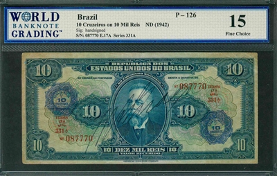 Brazil, P-126, 10 Cruzeiros on 10 Mil Reis, ND (1942), Signatures: handsigned, 15 Fine Choice