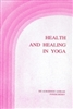 HEALTH AND HEALING IN YOGA
