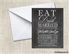 Rehearsal Dinner Invitation - Eat Drink and Be Married Chalkboard