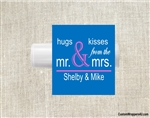 Wedding chapstick label hugs and kisses from the mr and mrs