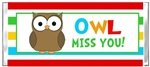 End of the School Year Candy Wrapper - Owl Miss You 2