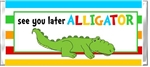 End of the School Year Candy Wrapper - Alligator
