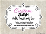 Custom Design World's Finest Candy Bar Wrapper