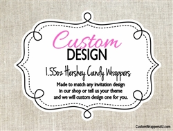 Custom Design Hershey Candy Bar Wrapper