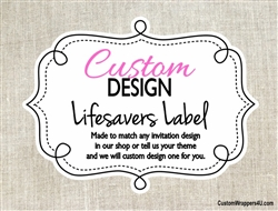 Custom Design Personalized Lifesaver Label