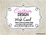 Custom Design Wish Card