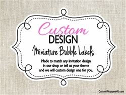 Custom Design Mini Bubble Labels