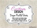 Custom Design Personalized Diaper Raffle Tickets