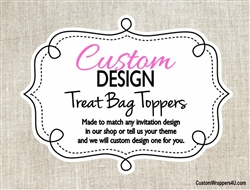 Custom Design Personalized Treat Bag Toppers
