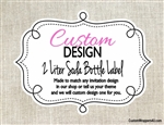 Custom Design Personalized 2 Liter Soda Bottle Label