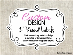 "Custom Design Personalized 2"" Round Labels"