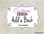 Custom Design Invitation Back