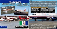 Yellowknife, NWT, Canada:  Classic Props and Jets Alive 1990s