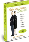 Bargain Bundle –Make Any Divorce Better @ 40% off – List Price 24.95 – You pay 14.97