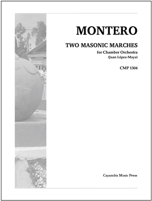Montero, Two Masonic Marches