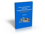 How to Get the Most From Your Folding Machine Operators