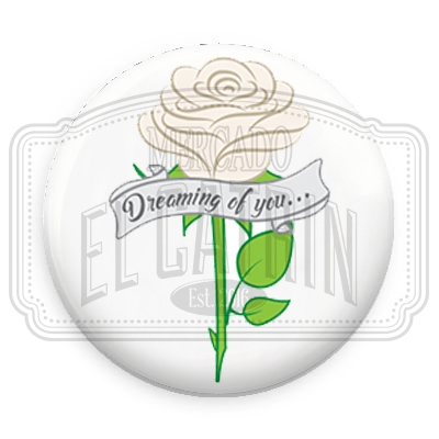 "Dreaming of you... - 1.25"" (Inch) Button"