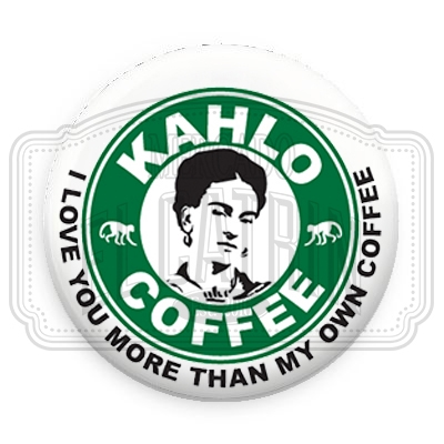 "Kahlo Coffee - 1.25"" (Inch) Button"