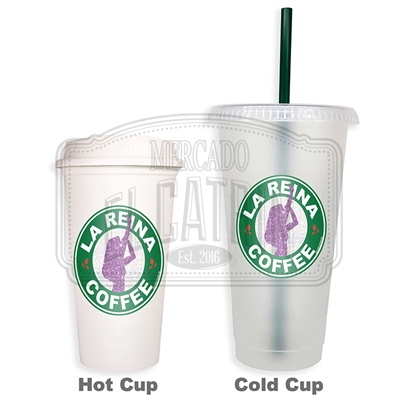 La Reina Coffee SBux Reusable Tumbler