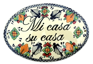 "Mi Casa Su Casa Plaque 14"" Wide x 9.75"" High"